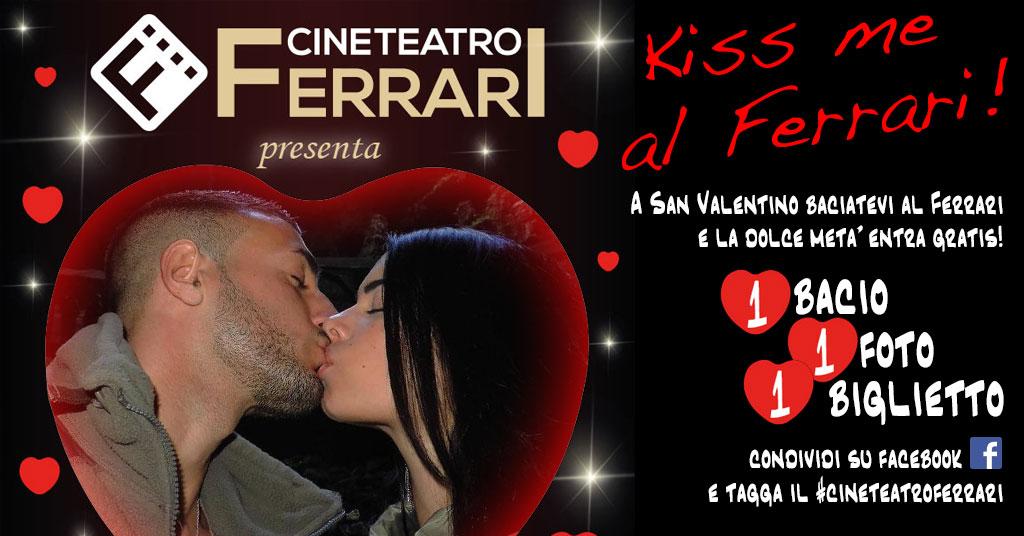 SAPRI. KISS ME AL FERRARI. A SAN VALENTINO IL CINEMA E' PER GLI INNAMORATI.